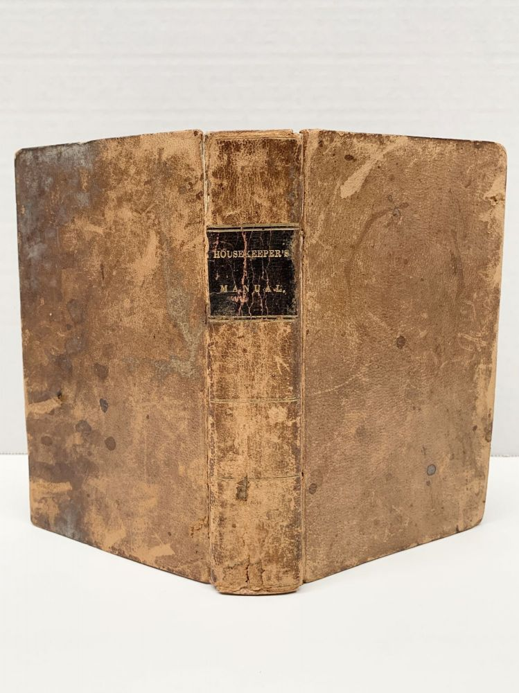THE COOK'S ORACLE AND HOUSEKEEPER'S MANUAL, CONTAINING RECEIPTS FOR COOKERY AND DIRECTIONS FOR CARVING. William Kitchiner.