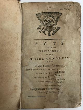 ACTS PASSED AT THE FIRST SESSION OF THE THIRD CONGRESS (FIRST AND SECOND SESSION) AND FOURTH CONGRESS (FIRST AND SECOND SESSION)