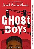 GHOST BOYS. Jewell Parker Rhodes